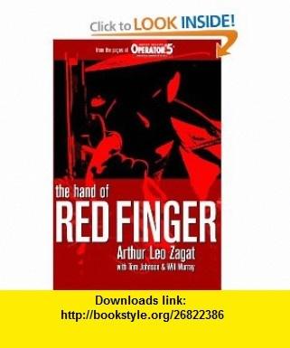 The Hand of Red Finger (9781450508636) Arthur Leo Zagat, Tom Johnson, Will Murray, Matthew Moring , ISBN-10: 1450508634  , ISBN-13: 978-1450508636 ,  , tutorials , pdf , ebook , torrent , downloads , rapidshare , filesonic , hotfile , megaupload , fileserve