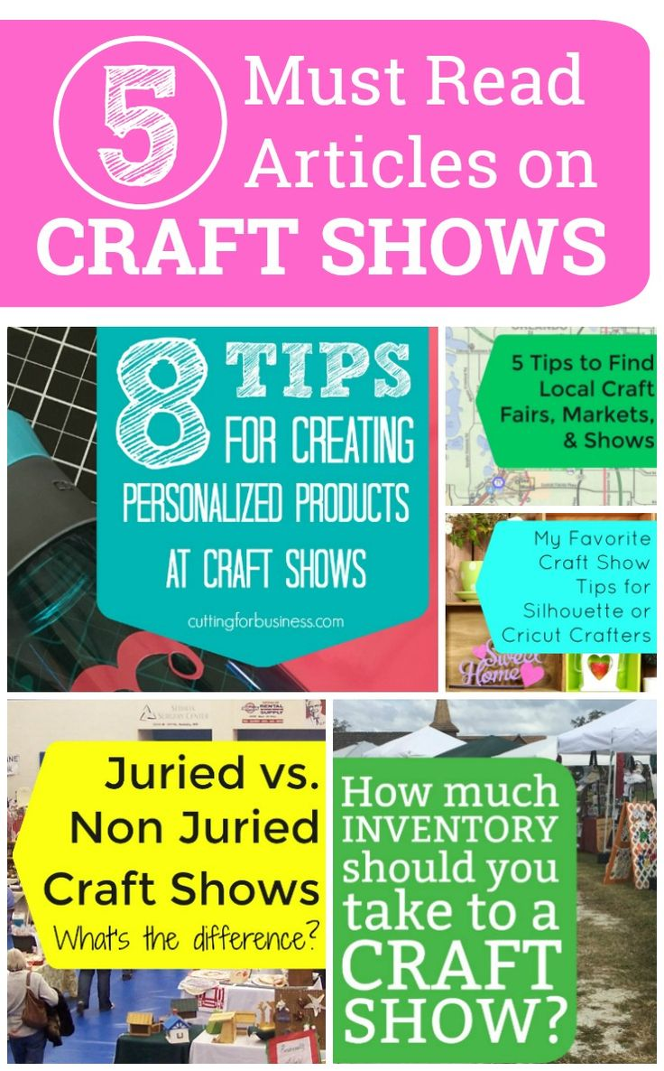 5 Must Read Articles on Craft Shows for Silhouette Portrait or Cameo and Cricut Explore or Maker crafters - http://cuttingforbusiness.com/2018/01/25/5-must-read-articles-craft-shows/