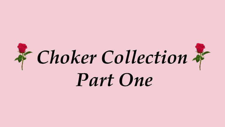 ♡ Try On Choker Collection - Part One ♡