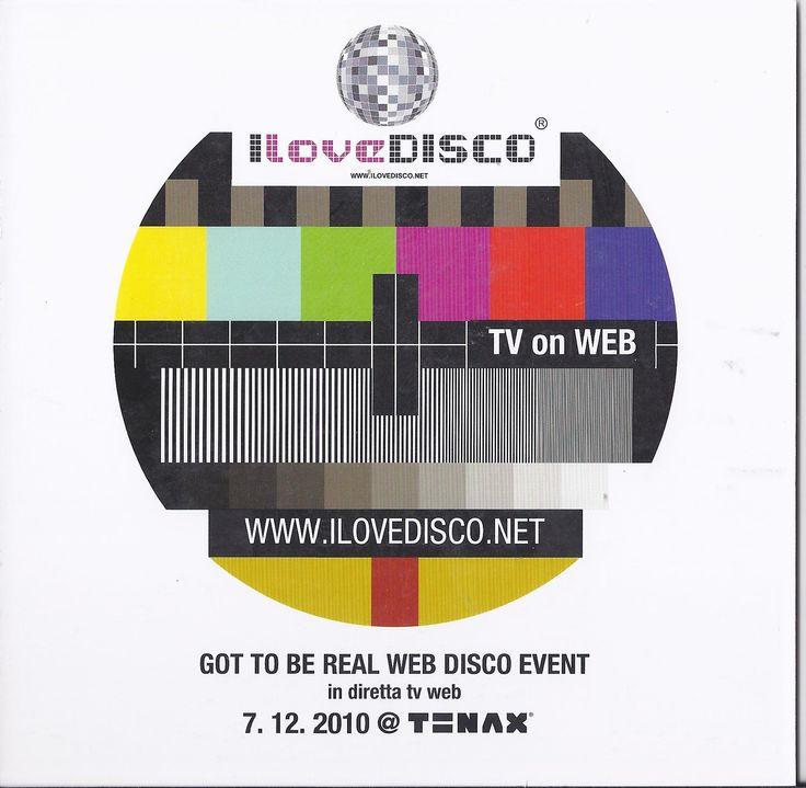 GOT TO BE REAL WEB DISCO EVENT, venerdì 7 Dicembre 2010. Per la prima volta I Love Disco cattura la pista del Tenax di Firenze, una delle più grandi e storiche discoteche della città, con fama internazionale. Tutti i migliori dj si sono esibiti dalla sua console.