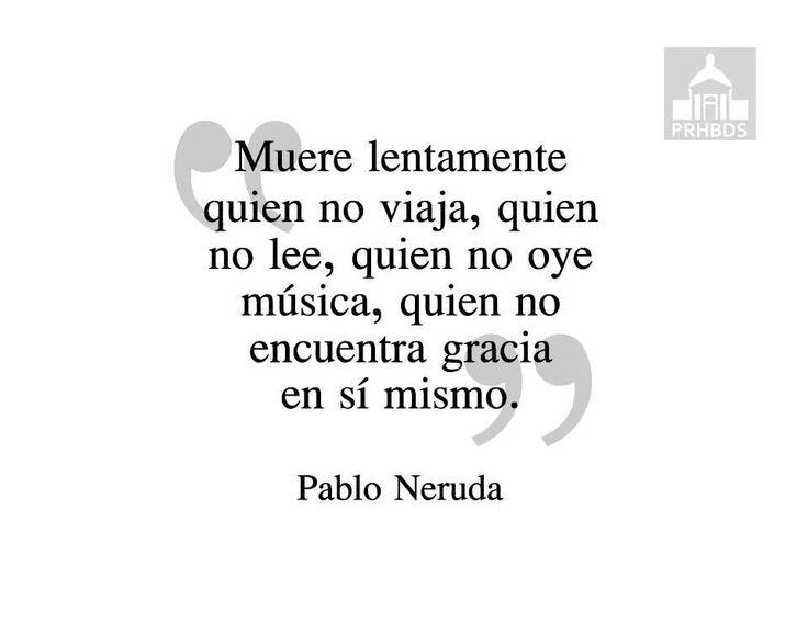 Quotes About Love Pablo Neruda : Pablo Neruda Quotes In Spanish. QuotesGram