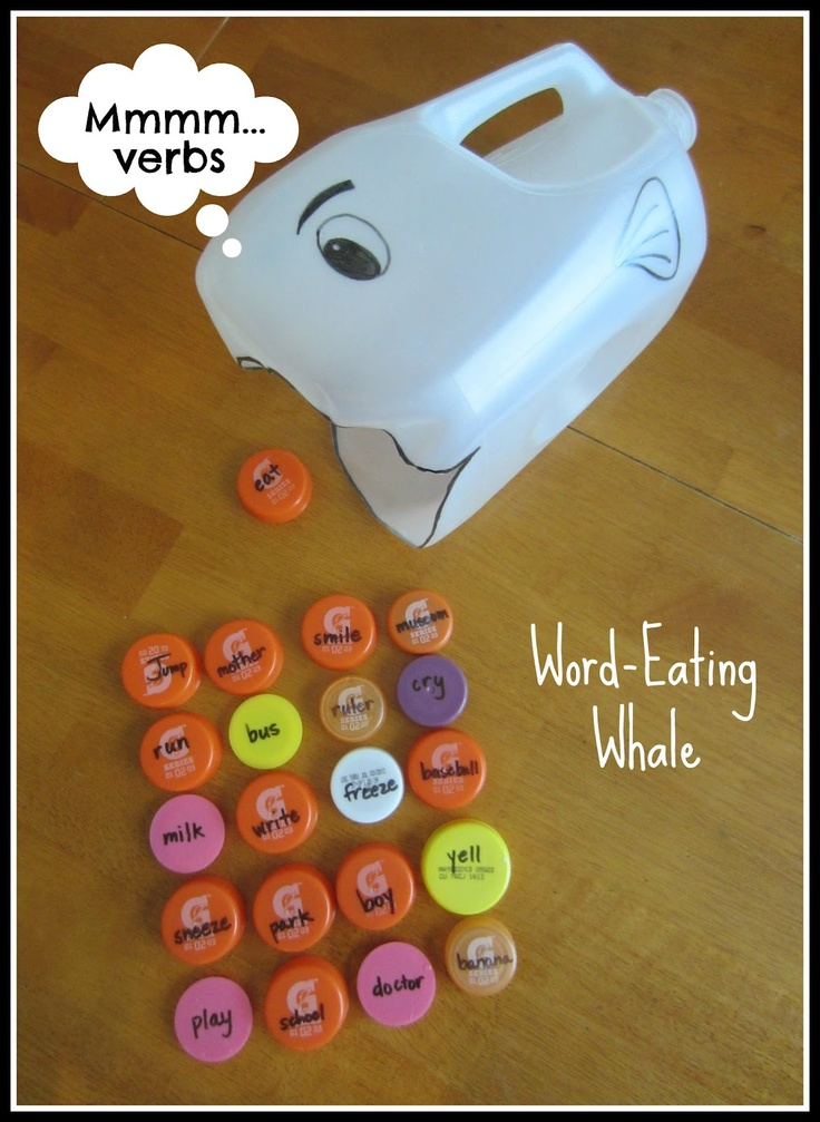 "Grab an empty milk jug, scissor, permanent marker, and some bottle caps; it's time to practice nouns and verbs with Word-Eating Whale! Stop by Relentlessly Fun, Deceptively Educational for instructions. (can start with letters/numbers)(might be funny to make her throw it into the whale's mouth and make sound of the letter when the whale ""eats"" it)"