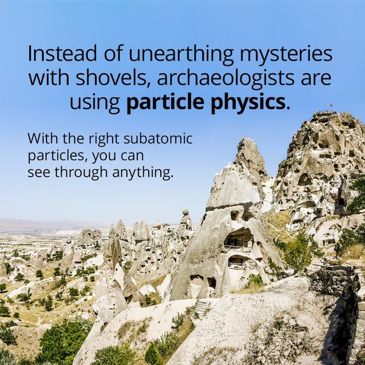 Why Archaeologists Are Turning To Particle Physics To Make Ancient Discoveries
