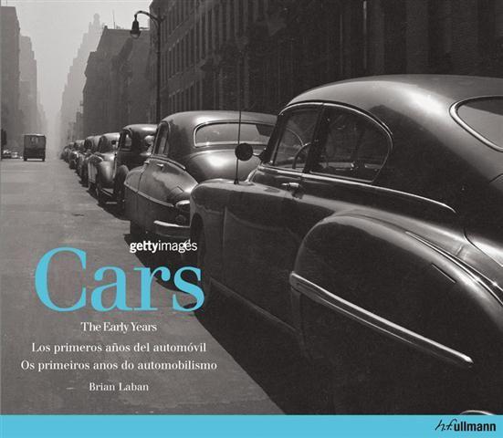 #Pasatiempos - Deportes #Automoviles Early Years. CARS. LOS PRIMEROS AÑOS DEL AUTOMOVIL - Brian Laban #Ullmann