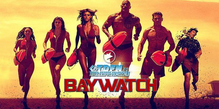 Vezi Cinci Clipuri Amuzante Din Filmul BAYWATCH Şi Noul Trailer Cu Limită De Vârstă