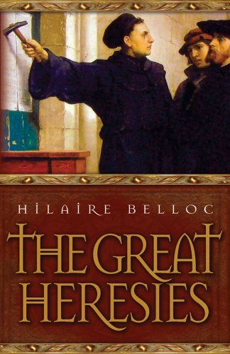 The Great Heresies by Hilaire Belloc. Precis/Review with extensive quotes here. http://corjesusacratissimum.org/2014/03/hilaire-belloc-great-heresies/
