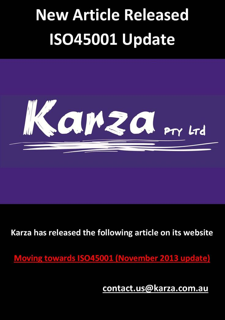 Karza has released the following article on its website  Moving towards ISO45001 (November 2013 update)