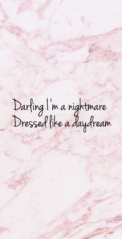 Taylor Swift Lyric Wallpaper Taylor Swift Lyrics Daydream Nightmare