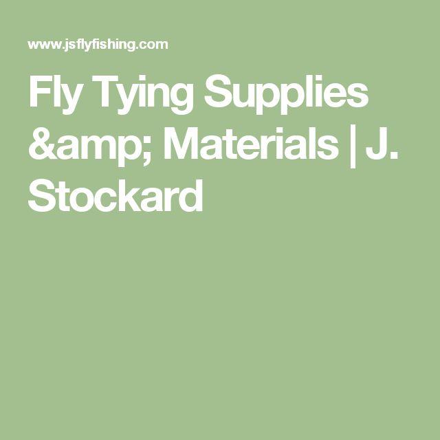 Fly Tying Supplies & Materials | J. Stockard
