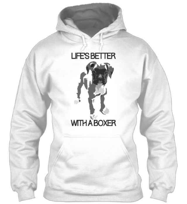 Life's Better with a #Boxer http://teespring.com/life-s-better-with-a-boxer#pid=212&cid=5822&sid=front