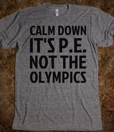 I wish I had this when I was in gym...some people took it way too seriously