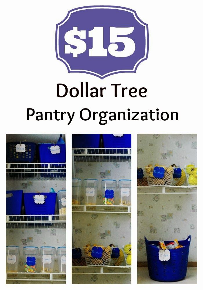 Inexpensive Pantry Organization With Products From The Dollar Tree Organizing Pantry