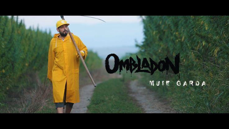 Ombladon -  Muie Garda  (videoclip oficial)
