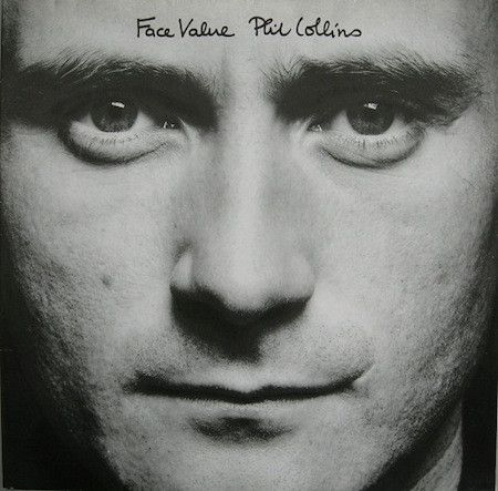 Phil Collins - Face Value / 1981