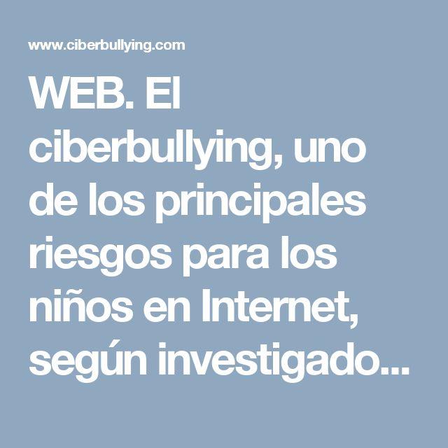 WEB. El ciberbullying, uno de los principales riesgos para los niños en Internet, según investigadores de UNICEF   CIBERBULLYING