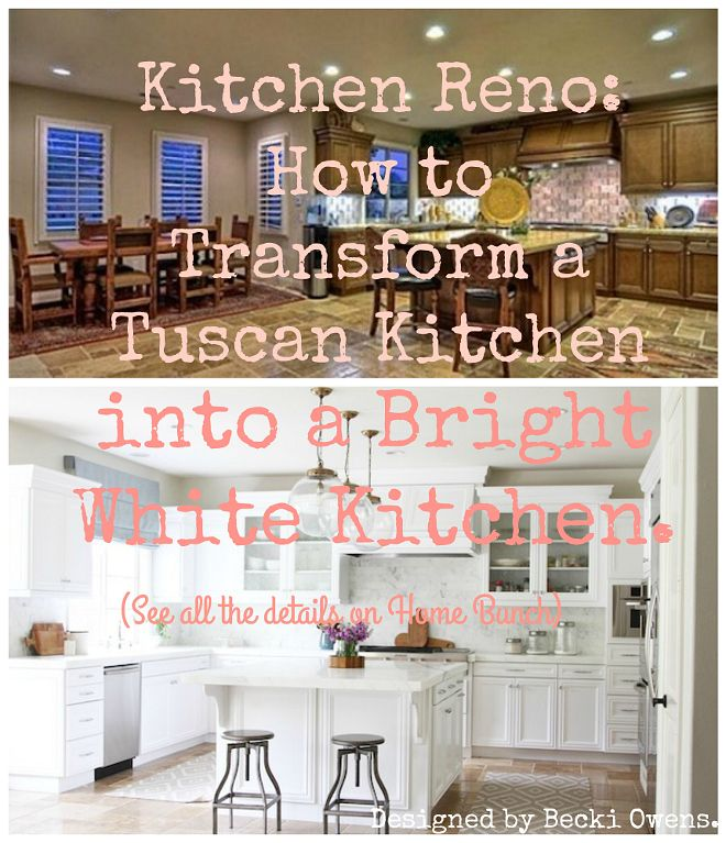 Kitchen Reno Transform A Tuscan Into Bright White