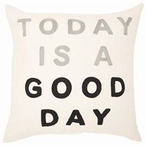 Expressions Pillow – Today Is a Good Day