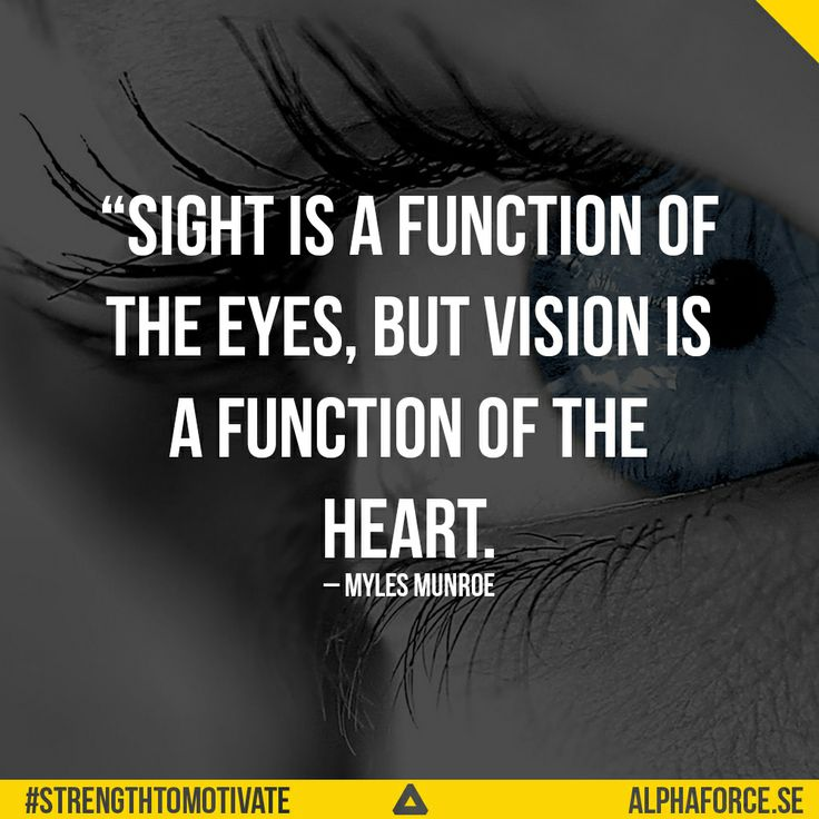 Leadership Vision Quotes: 196 Best Images About VISION, GOALS, PURPOSE, STRATEGY On