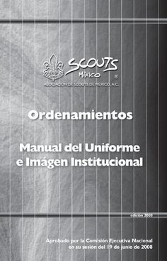 Manual del Uniforme e Imagen Institucional  Manual Scout