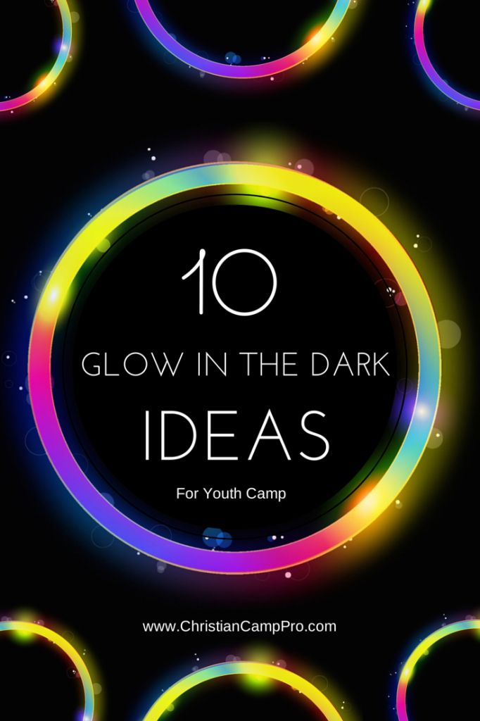 Outdoor camp fun does not have to end at sunset. With a little creativity and a handful inexpensive items, you can have some great glow in the dark activities.