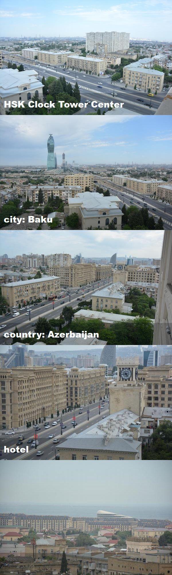 Hsk Clock Tower Center City Baku Country Azerbaijan Hotel City City Photo Tower