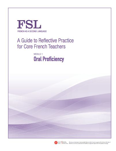 A Guide to Reflective Practice for Core French Teachers - FSL  Check out all 6 modules!
