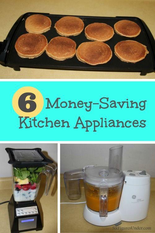 6 Kitchen Appliances That Save Us Money