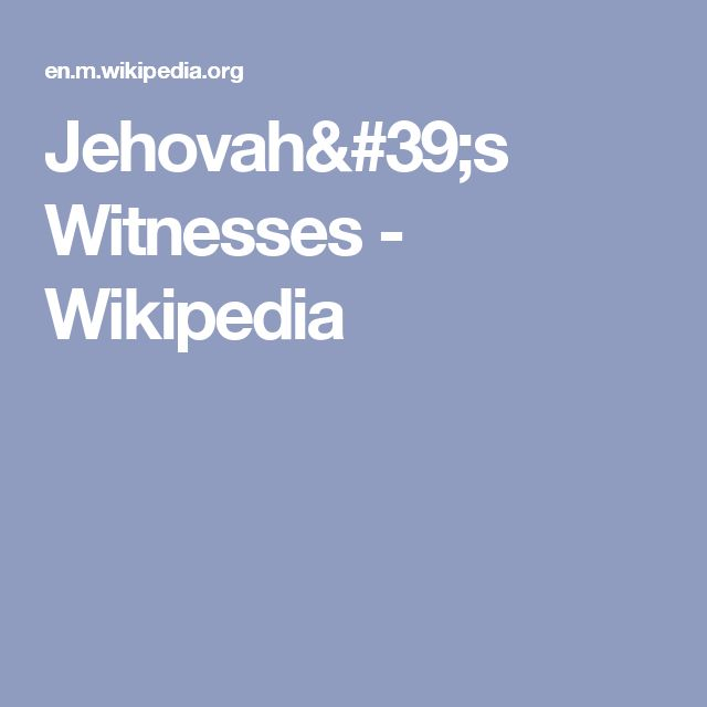 Jehovah's Witnesses - Wikipedia