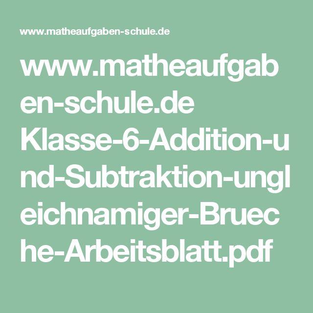 www.matheaufgaben-schule.de Klasse-6-Addition-und-Subtraktion-ungleichnamiger-Brueche-Arbeitsblatt.pdf
