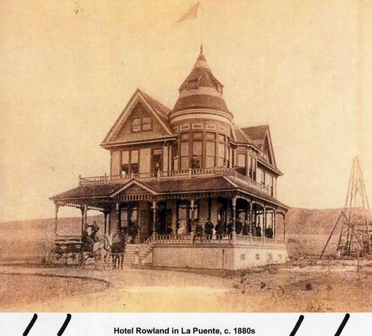 Hotel Rowland La Puente Calif 1880 S