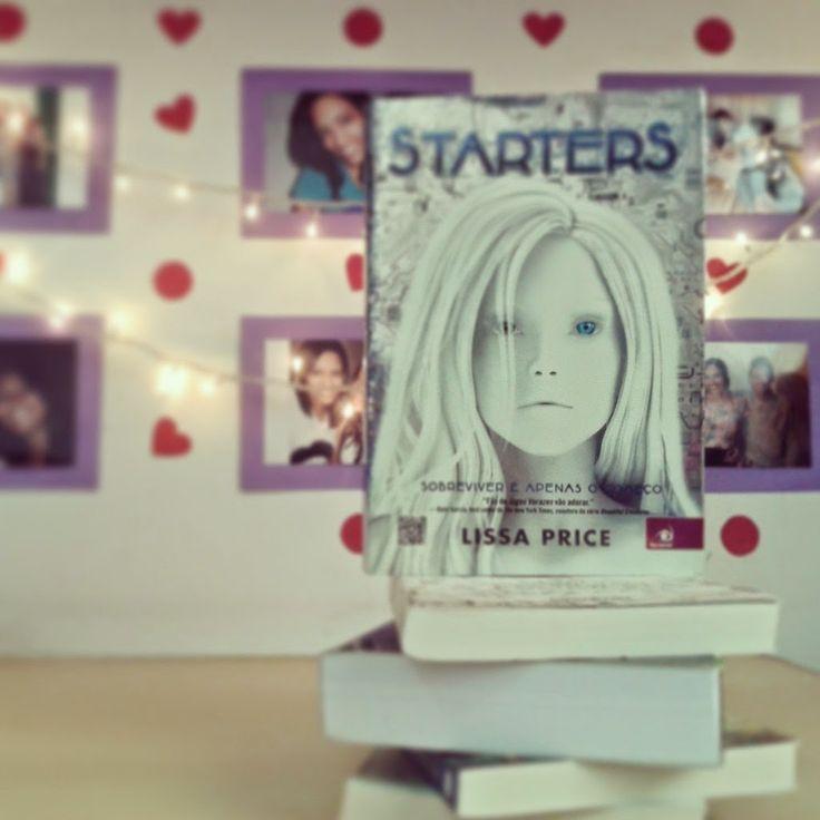 Starters - Lissa Price Colecionando Primaveras