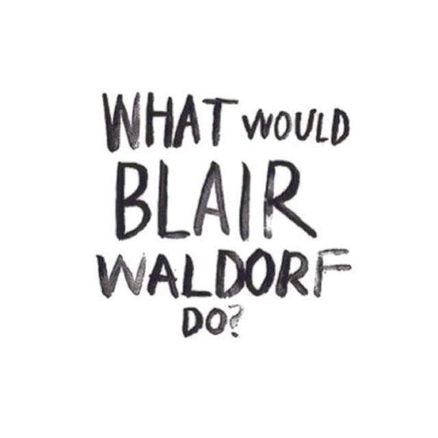 Best 25  Blair waldorf quotes ideas on Pinterest | Blair quotes ...