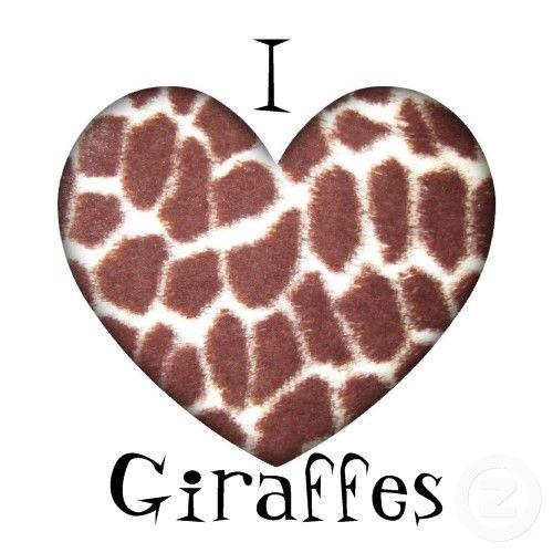 I <3 Giraffes!