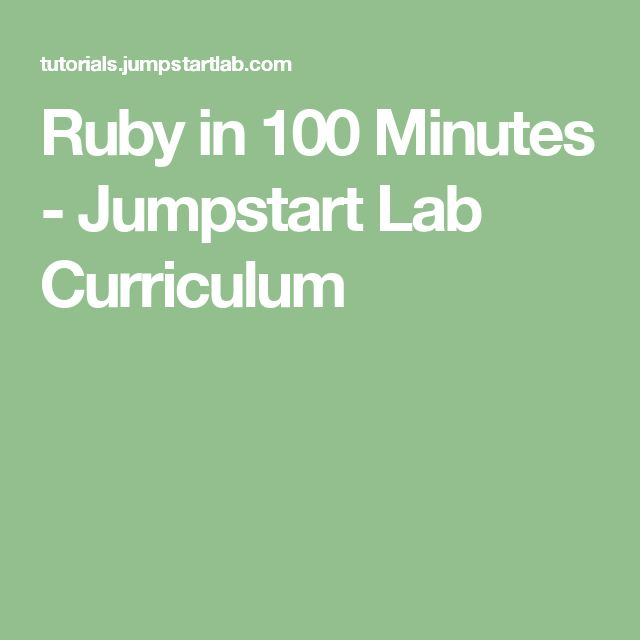 Ruby in 100 Minutes - Jumpstart Lab Curriculum Learning to code - best of blueprint fixed background scrolling layout