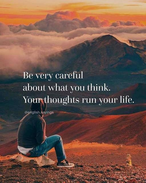 Be very careful about what you think..
