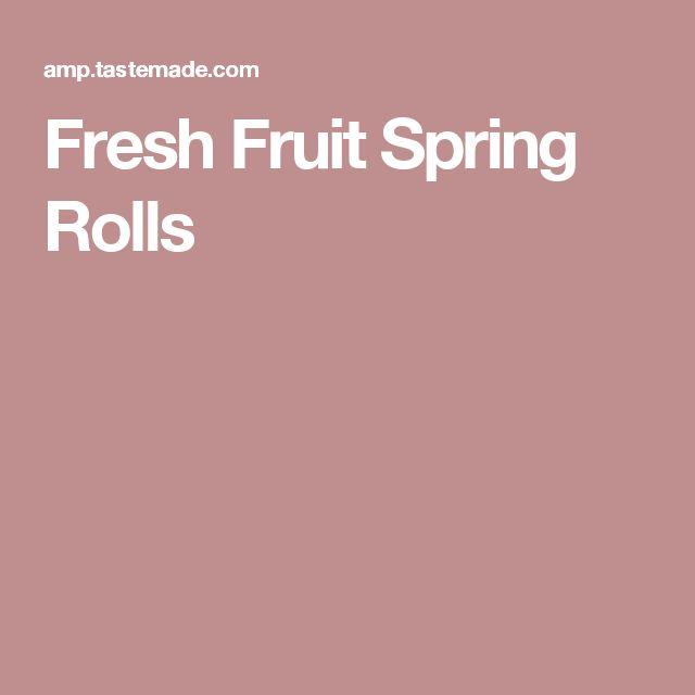 Fresh Fruit Spring Rolls