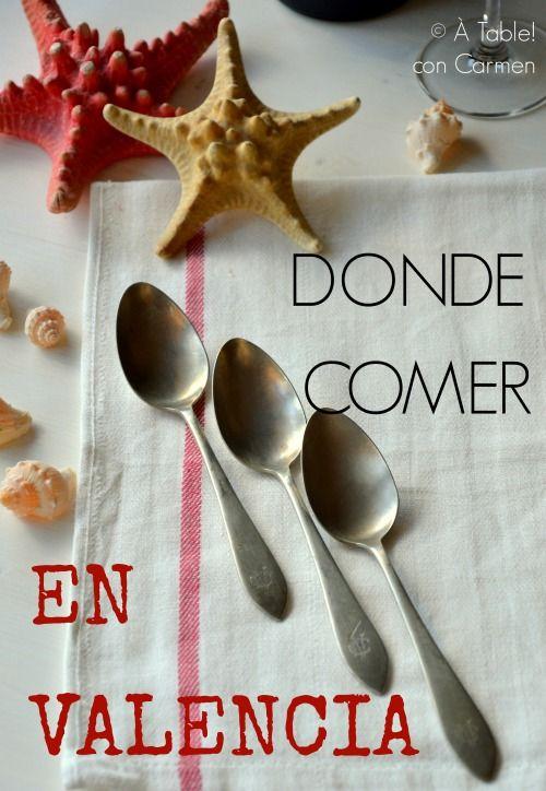 Dónde Comer en Valencia