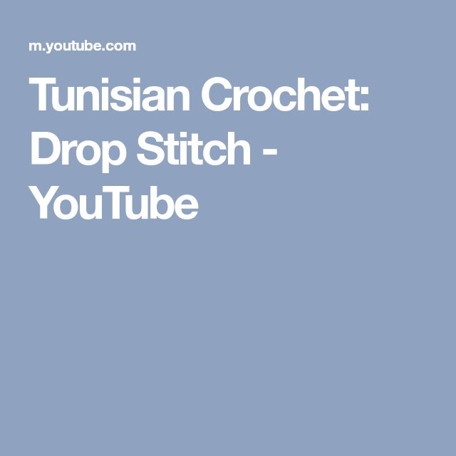Tunisian Crochet: Drop Stitch - YouTube