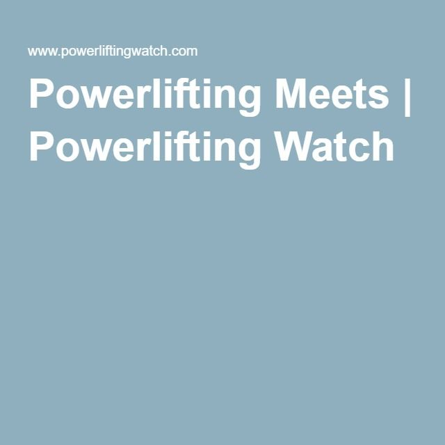 Powerlifting Meets | Powerlifting Watch