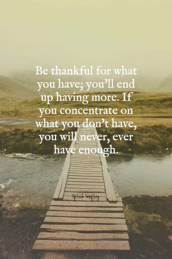 Be Thankful For What You Have Inspirational Quotes English Quotations Positive Quotes