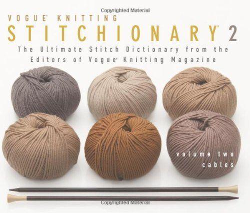 Vogue Knitting Stitchionary 2: Cables, http://www.amazon.it/dp/1931543895/ref=cm_sw_r_pi_awd_lSqKsb0XCVWE4