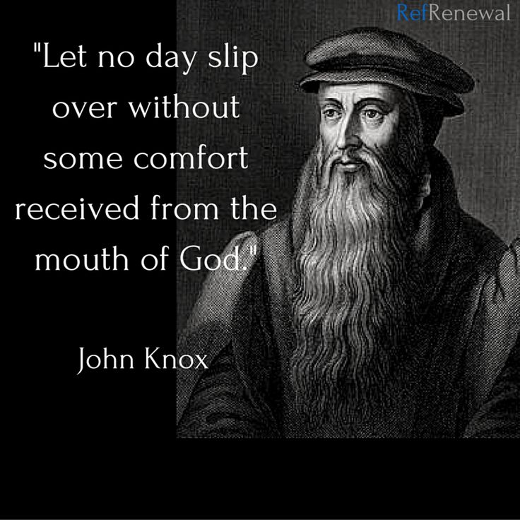 John Knox (c. 1514 – 24 November 1572) was a Scottish clergyman and a leader of the Protestant Reformation who brought reformation to the church in Scotland.In Geneva he met John Calvin, from whom he gained experience and knowledge of Reformed theology and Presbyterian polity. On his return to Scotland he led the Protestant Reformation in Scotland.