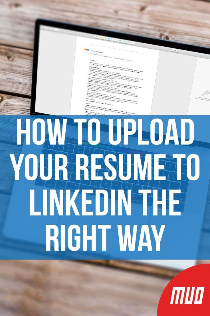 How to upload your resume to linkedin the right way just