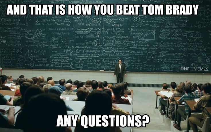 How to beat Tom Brady. LOL.