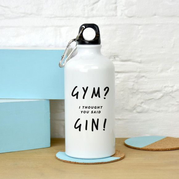 A fun and witty water bottle.  Love gin? Our 'Gym, i thought you said Gin' water bottle is a witty take on one of the nations favourite spirits. This useful water bottle is great to take to the gym, or to use as an everyday water bottle for a gin lover.  The perfect gift for a gym loving gin lover.  Why not make the water bottle more personal by adding a name or message on the reverse?