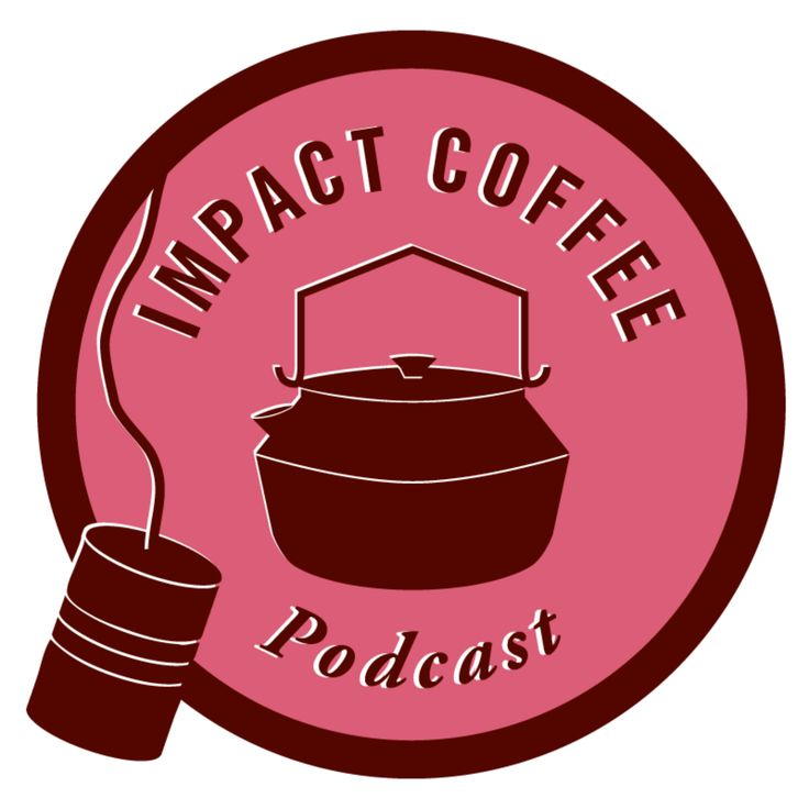 The first Impact Coffee Podcast has dropped!