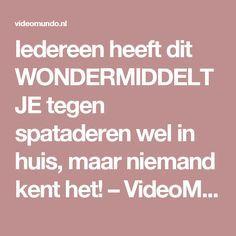 Iedereen heeft dit WONDERMIDDELTJE tegen spataderen wel in huis, maar niemand kent het! – VideoMundo.nl