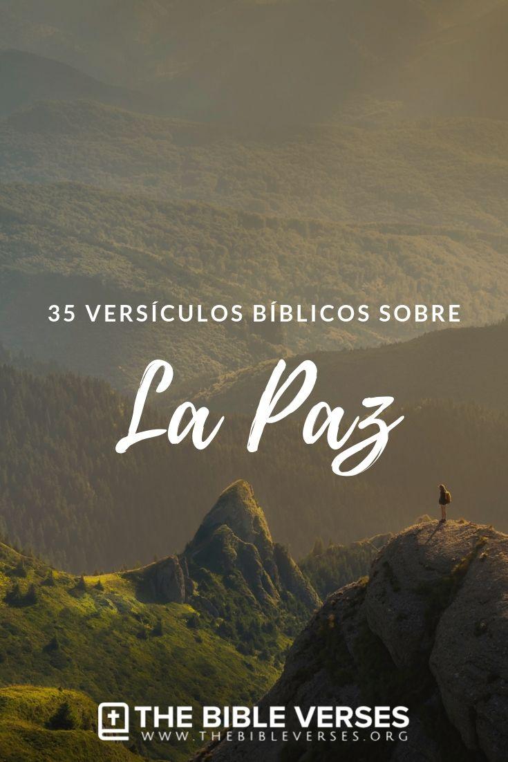 Versiculos De La Biblia De Animo: 35 Versículos De La Biblia Sobre La Paz
