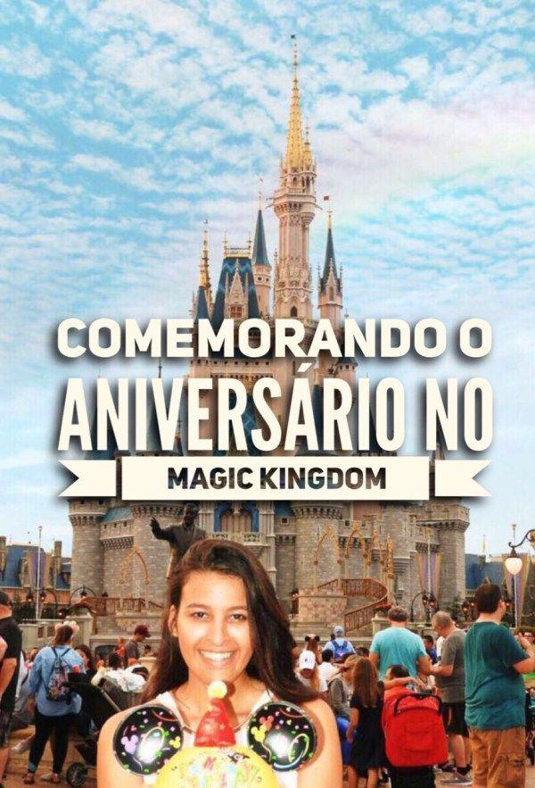 Aniversário na Disney | Tirando Férias | Blog de Viagens
