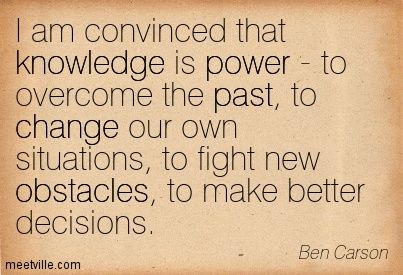 ben carson quotes | Ben Carson : I am convinced that knowledge is power - to overcome the ...